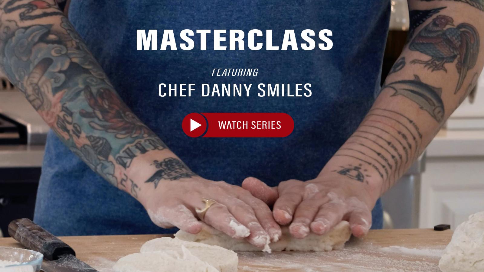 MasterClass Chef Danny Smiles